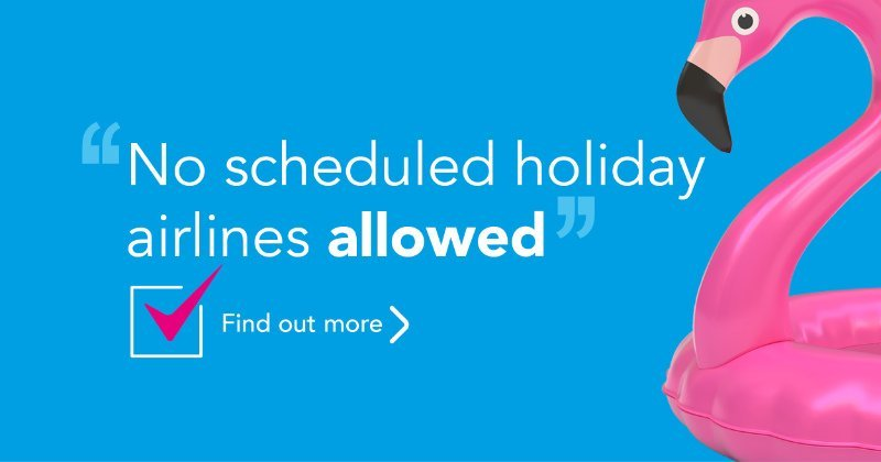 No scheduled holiday airlines allowed