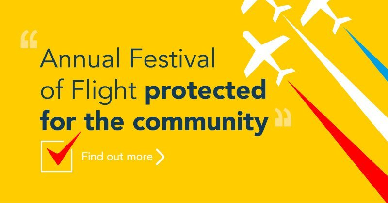 Annual Festival of Flight protected for the community